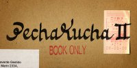 PechaKucha Night Pontevedra vol.2