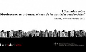 Obsolescencias Urbanas: el caso de las barriadas residenciales