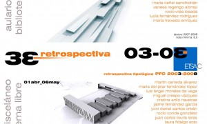 RETROSPECTIVA TIPOLÓGICA PFC ETSAC 2003/2008