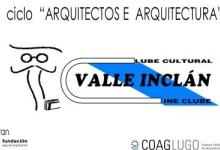 """Ciclo sobre """"ARQUITECTOS E ARQUITECTURA"""""""