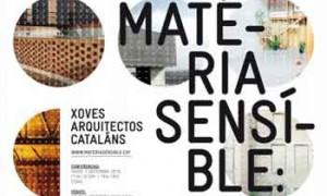 Materia sensible: arquitectos novos cataláns