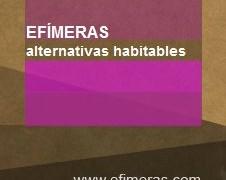 EFÍMERAS alternativas habitables