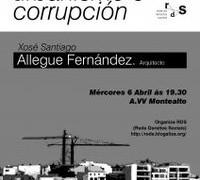 Urbanismo y corrupción. Derecho a la ciudad [Xosé Santiago Allegue Fernández. Arquitecto]