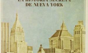 Manhattan, the secret history of New York