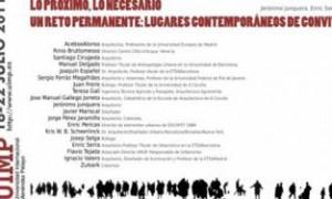 Lo próximo, lo necesario un reto permanente: LUGARES CONTEMPORÁNEOS DE CONVIVENCIA