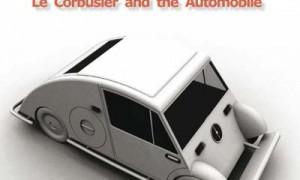 Voiture Minimum. Le Corbusier and the Automobile