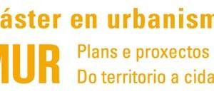 Máster en Urbanismo: Plans e Proxectos. Do Territorio á Cidade