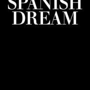 Spanish Dream