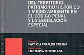 Land management, historical heritage and environment in the penal Code and the special legislation
