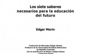 The seven saberes necessary for the education of the future
