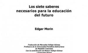Os sete saberes necesarios para a educación do futuro