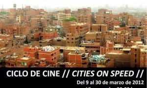Ciclo de Cine. Cities on Speed