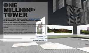 One Millionth Tower [Interactive Documentary]