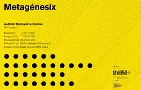 Metagénesix [Orense]