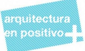 Charlas «Arquitectura en Positivo»