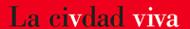 Convocatoria de videos para el canal TV, LaCiudadViva