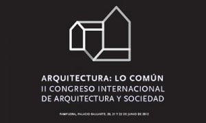 II Congreso Internacional `Arquitectura: Lo Común´