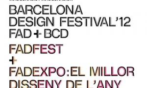 """Barcelona Design Festival, FADfest e a """"FADexpo. O millor deseño do ano"""""""