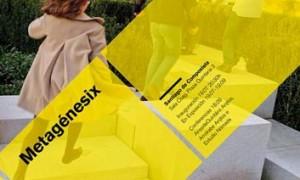 Metagénesix en Santiago de Compostela [exposición, conferencia y mesa redonda]