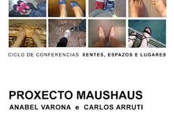 'Xentes, espazos e Lugares'. Meeting with Maushaus