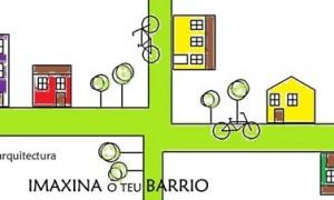 Obradoiro infantil IMAXINA O TEU BARRIO [semana da arquitectura]