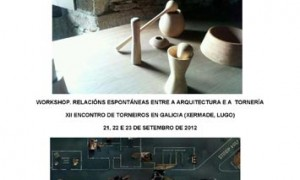 Workshop. Spontaneous relations between the architecture and the tornería
