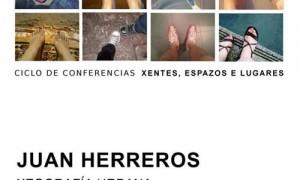 'Xentes, espazos e Lugares'. Meeting with Juan Herreros