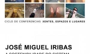 'Xentes, espazos e Lugares'. Encontro con José Miguel Iribas
