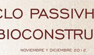 Ciclo PASSIVHAUS y Bioconstrucción [La Coruña]