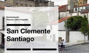 intemción. Reurbanization San Clemente in Santiago de Compostela