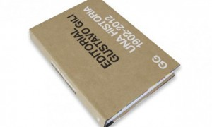 Gustavo Gili Publishing. The history (1902-2012)