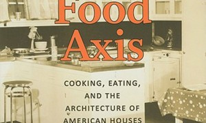 The Food Axis · Elizabeth Collins Cromley