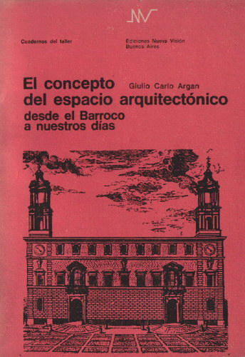 The concept of architectural space from the Baroque to our days.