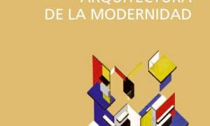 Textos de arquitectura da modernidade