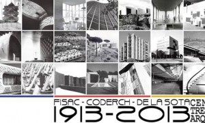 Centenary of three Big Architects: Fisac, Coderch and Of The Jack