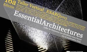16ª Edición do Obradoiro Vertical ESARQ-UIC · Arquitecturas esenciais