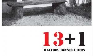 13+1 Hechos construidos