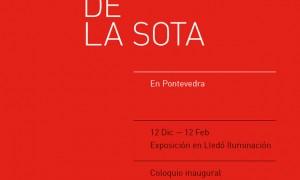 Exhibition De la Sota in Pontevedra