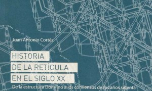 History of the reticle in the 20th century. Of the Dom-ino´s structure to the beginning of the seventies