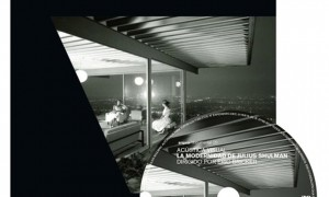 Acústica Visual. A modernidade de Julius Shulman