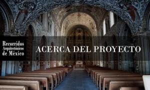 Recorridos Arquitectónicos en México (serie documental)