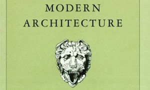 Historiography of Modern Architecture