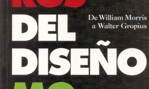 Pioneiros do Deseño Moderno: de William Morris A Walter Gropius