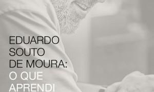 Conferencia. ¿Que aprendí de la arquitectura? Eduardo Souto Moura