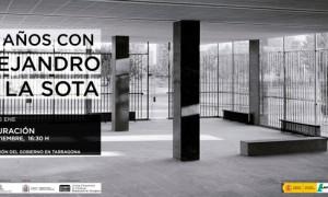 """""""100 años con Alejandro de la Sota"""" en Tarragona"""