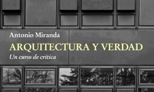 Arquitectura e verdade. Un curso de crítica