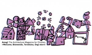 Maushaus - Jorge Raedó · publication/magazine/education | Amag! The Architecture Magazine for Children