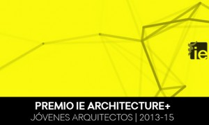 IE Archicture+ Prize 2013-2015