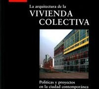 The architecture of the collective housing. Josep Maria Montaner