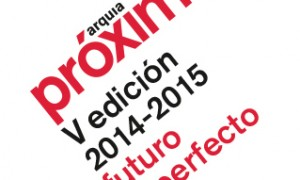 Vth Edition arquia/próxima 2014-2015